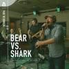 Bear Vs. Shark on Audiotree Live - EP
