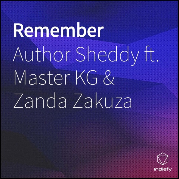 Remember (feat. Master KG & Zanda Zakuza) - Single
