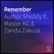 Remember (feat. Master KG & Zanda Zakuza) - AUTHOR SHEDDY lyrics