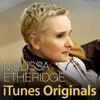 Melissa Etheridge - iTunes Originals Album