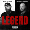 Adam Calhoun & Struggle Jennings - Legend  artwork