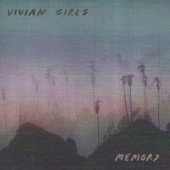 Vivian Girls - Most of All