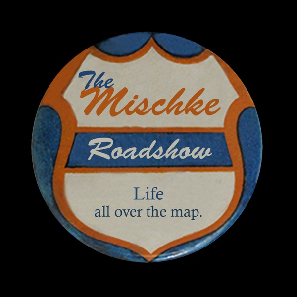 The Mischke Roadshow: Episode 45 / The Good Witch from The