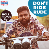 Roll Rida - Don't Ride Rude