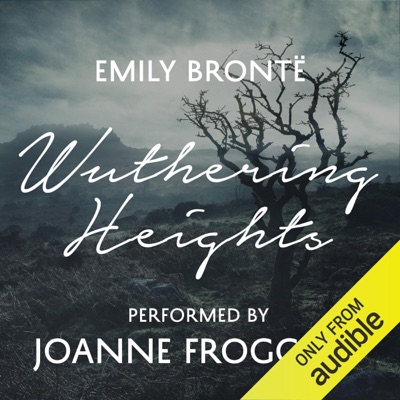 Wuthering Heights: An Audible Exclusive Performance (Unabridged)
