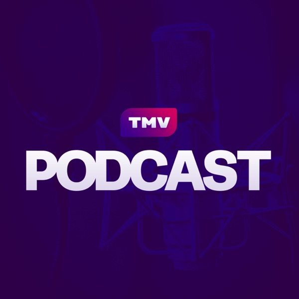 TMV Podcast