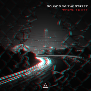 Where It's ATT - Sounds of the Street