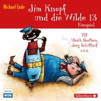 Michael Ende - Jim Knopf und die Wilde 13. Das WDR-Hörspiel artwork