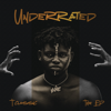 Underrated (The EP) - T-Classic