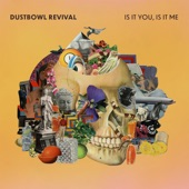 Dustbowl Revival - Nobody Knows (Is It You)