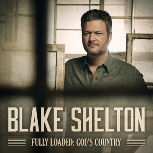 Blake Shelton – Fully Loaded: God's Country [iTunes Plus AAC M4A]
