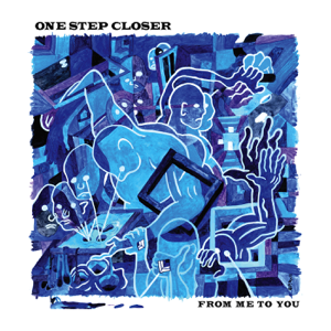 One Step Closer - From Me to You - EP