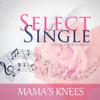 The Blythe Family - Mama's Knees artwork