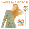 Vanessa Amorosi - Heavy Lies the Head artwork