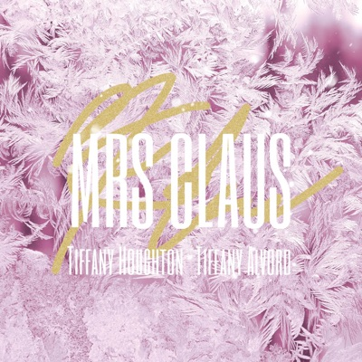 Mrs. Claus (Acoustic) - Single - Tiffany Alvord