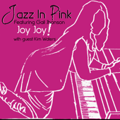 Joy Joy! (feat. Gail Johnson & Kim Waters) - Jazz in Pink
