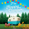 Melody Carlson - The Happy Camper  artwork