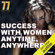 Seventy Seven - Success with Women Anytime, Anywhere: Day Game Mastery (Unabridged)
