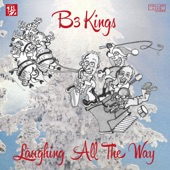B3 Kings - Twelve Bars of Christmas