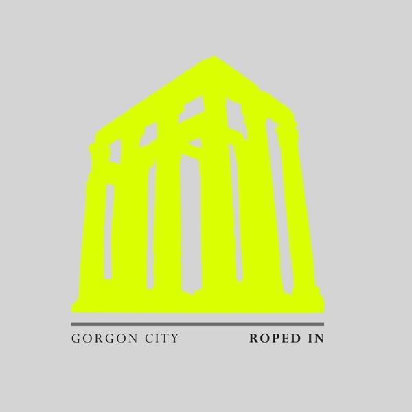 Gorgon City - Roped In
