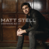 Matt Stell - Everywhere but On - EP  artwork
