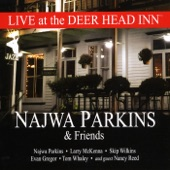 Najwa Parkins - When It's Gone (Live) [feat. Larry McKenna, Skip Wilkins, Evan Gregor & Tom Whaley]