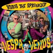 Boris the Sprinkler - (She Got da) Wonk Shicky-Shicky Wonk Wonk!