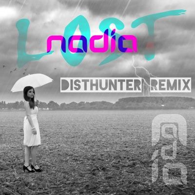 Lost (Disthunter Remix) - Single - Nadia