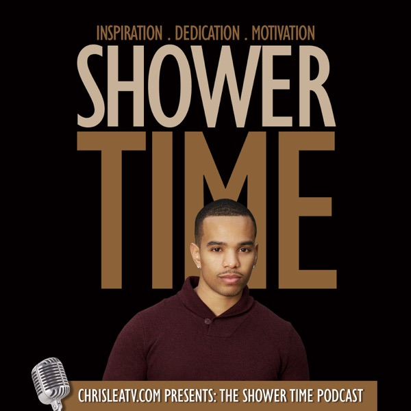 The Shower Time Podcast with Chris Lea