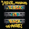 RAGE IS BACK [The Mixtape], J.PERIOD