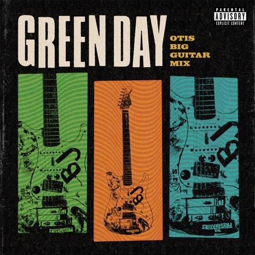 Green Day – Otis Big Guitar Mix [iTunes Plus AAC M4A]