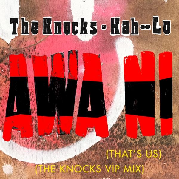 Awa Ni (The Knocks VIP Mix) - Single