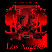 Big Beat Ignition: Los Angeles - Various Artists
