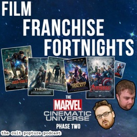 Cult Popture: The Marvel Cinematic Universe [Phase Two