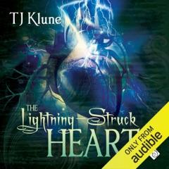 The Lightning-Struck Heart (Unabridged)