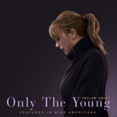 Free Download Only The Young (Featured in Miss Americana).mp3