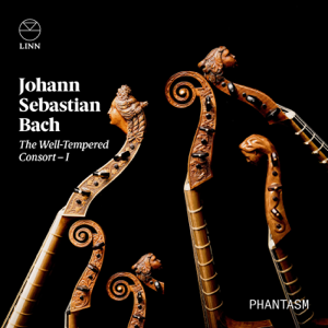 Phantasm - Bach: The Well-Tempered Consort – I