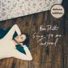 Sing To Me Instead (Deluxe), Ben Platt