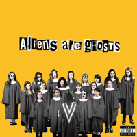 Aliens Are Ghosts