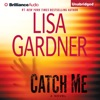 Catch Me: Detective D. D. Warren, Book 6 (Unabridged) iphone and android app