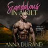 Anna Durand - Scandalous in a Kilt  artwork