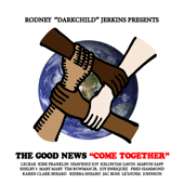 Come Together (feat. Tim Bowman, Jr., Joy Enriquez, Kirk Franklin, Kelontae Gavin, Fred Hammond, Heavenly Joy, Le'Andria Johnson, Lecrae, Mary Mary, Jac Ross, Marvin Sapp, Karen Clark Sheard, Kierra Sheard & Shelby 5) - Rodney