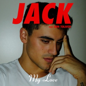 My Love (feat. Don Toliver) - Single