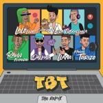 songs like TBT (feat. Cosculluela, Lalo Ebratt, Llane & Dalmata)