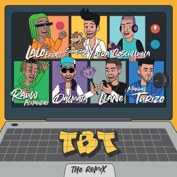 TBT (Remix) [feat. Cosculluela, Lalo Ebratt, Llane & Dalmata] - Single