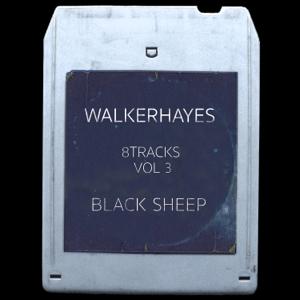 Walker Hayes - 8Tracks, Vol. 3: Black Sheep