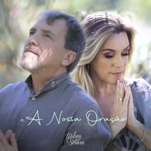 Wilson e Soraia - A Nossa Oração
