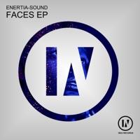Faces - ENERTIA - SOUND