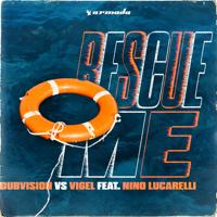 Rescue Me (feat. Nino Lucarelli)-ダブヴィジョン & Vigel