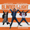 Blinded by the Light (Original Motion Picture Soundtrack) - Blinded By The Light